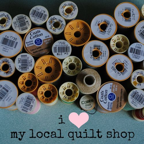 I heart my local quilt shop